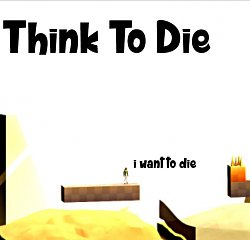 Think to Die