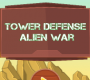 Tower Defense Aliens War